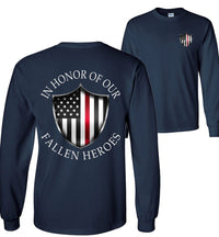 In Honor Of Our Fallen Fireman Long Sleeve T-Shirt - Thin Red Line American Flag