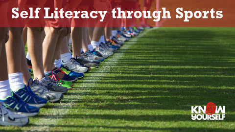 Self Literacy through Sports