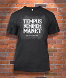 Tempus Neminem Manet (Time Waits for No One)