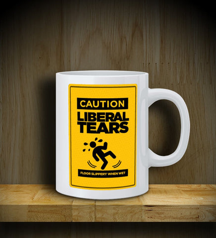 MUG: Liberal Tears: Caution