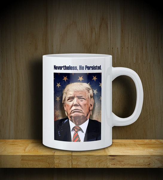 MUG: TRUMP: He Persisted