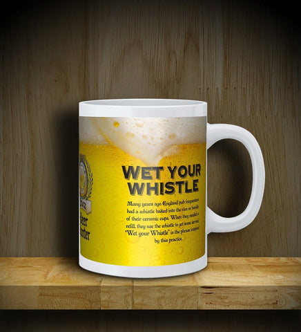MUG: Beer Banter: Wet your Whistle