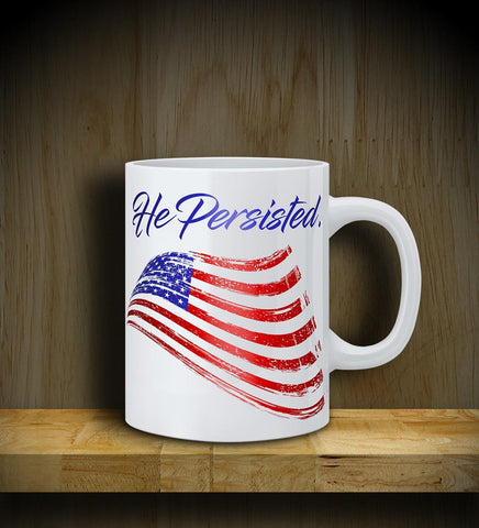 MUG: He Persisted: Flag