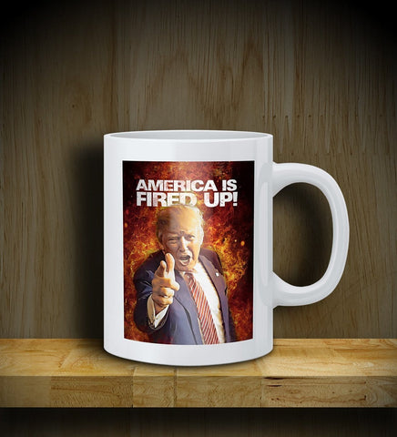 MUG: TRUMP: America Is Fired Up!