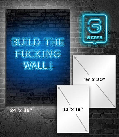 POSTER: Build the Fucking Wall