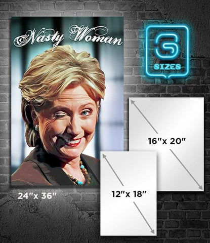 POSTER: HILLARY: Nasty Woman 1