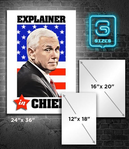POSTER: PENCE: Explainer in Chief