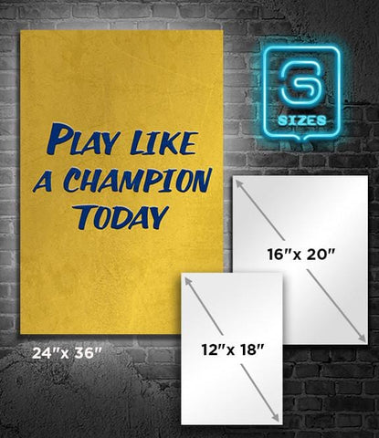 POSTER: Play Like a Champion Today