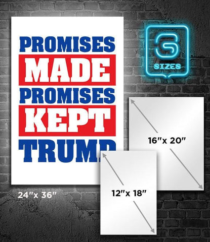 POSTER: TRUMP: Promises Made Promises Kept