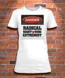 DANGER: Radical Right-Wing Extremist