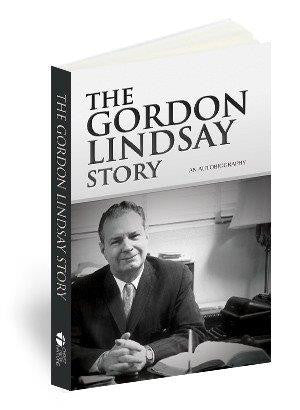 The Gordon Lindsay Story