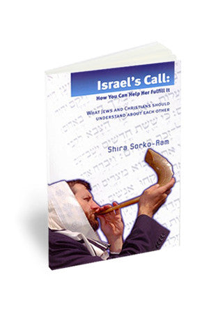 Israel's Call - How you can help her fulfill it
