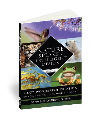 Nature Speaks of Intelligent Design, Vol. 1 (eBook)