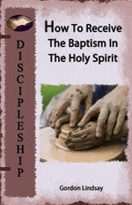 How To Receive The Baptism In the Holy Spirit MP3