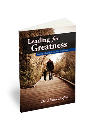 Leading For Greatness