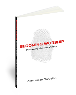 Becoming Worship