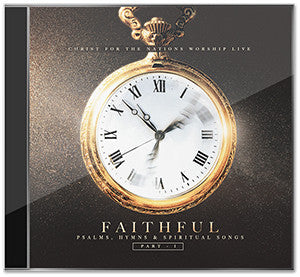 Faithful CD, Part I - Psalms, Hymns & Spiritual Songs