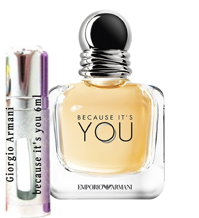 Giorgio Armani because it's you samples 6ml