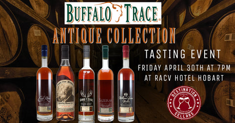 Buffalo Trace Antique Collection Tasting Event 30/4/'21 Destination Cellars