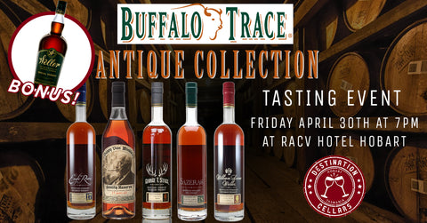 Buffalo Trace Antique Collection Tasting Event 30/4/'21 + Weller Special Reserve bottle Destination Cellars