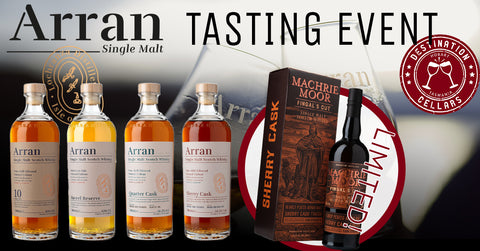 Isle of Arran Whisky Event May 14th Destination Cellars