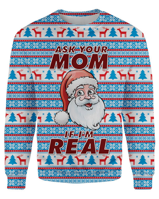 Ask Your Mom If Im Real Ugly Sweater printed all over in HD on premium fabric. Handmade in California.