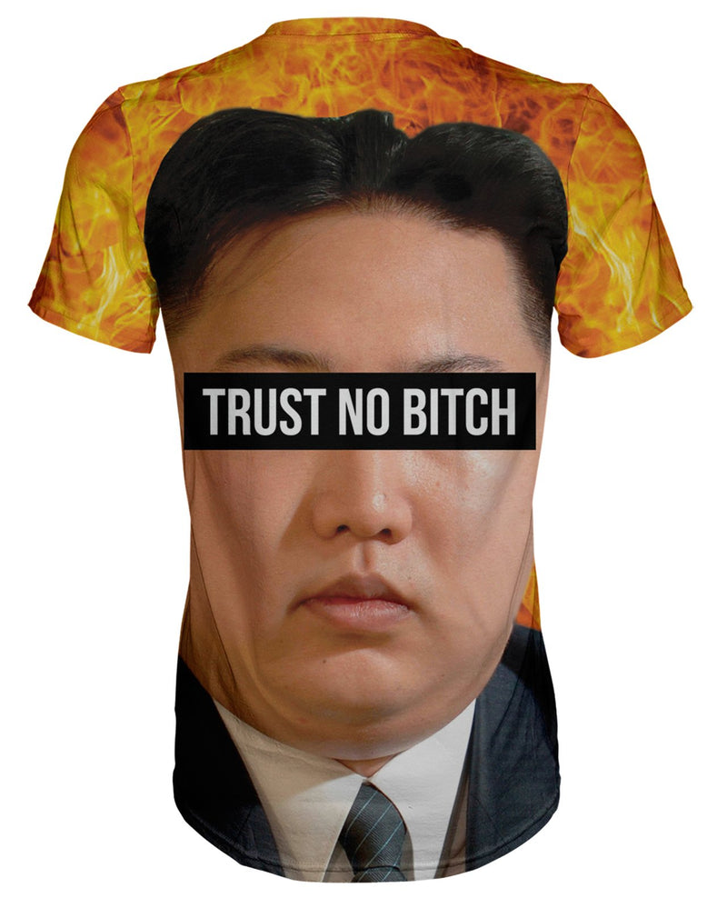 Kim Jong Un Trust no Bitch T-shirt
