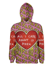 All I Care About Is Pizza Pullover Hoodie