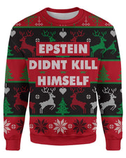 Epstein Didnt Kill Himself printed all over in HD on premium fabric. Handmade in California.