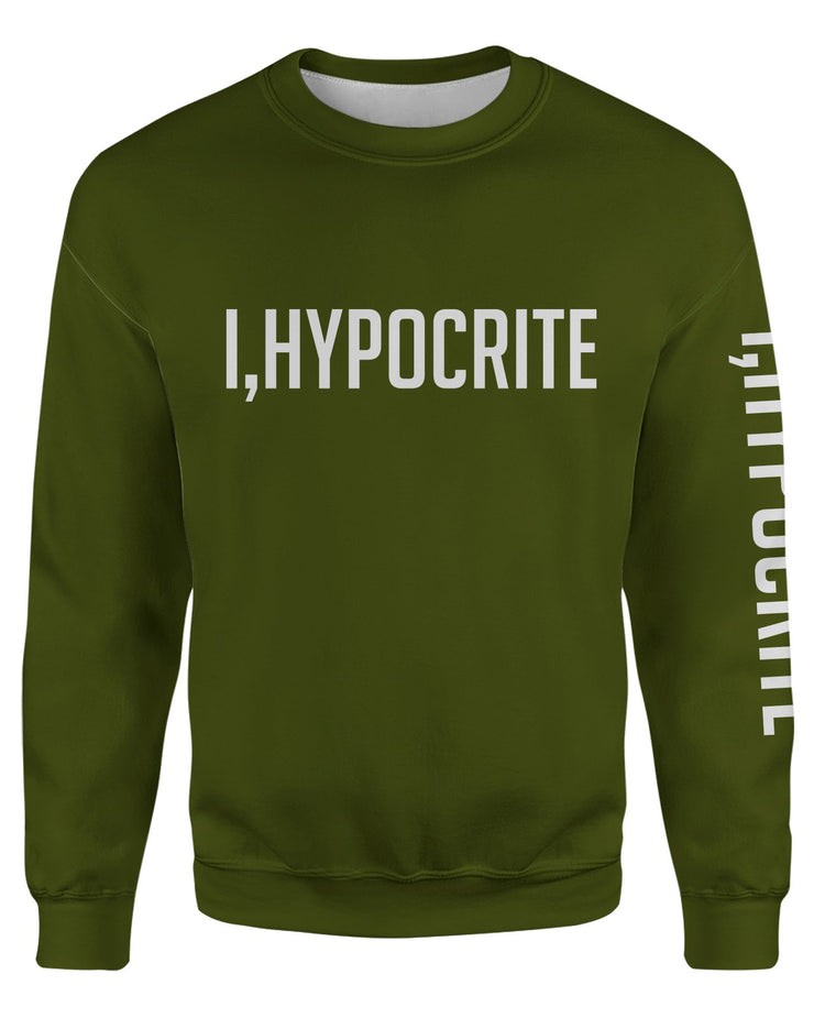 I Hypocrite Green Women's Sweatshirt