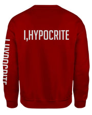 I Hypocrite Red Sweatshirt