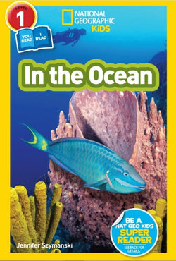 National Geographic Readers: In the Ocean (Level 1 Co-Reader) Animal Book