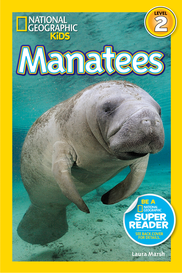 National Geographic Kids Readers: Manatees (Level 2) Animal Book