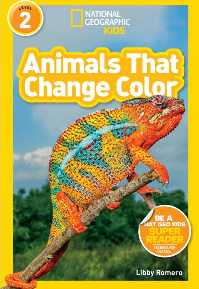 National Geographic Readers: Animals That Change Color (Level 2) Animal Book