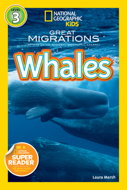 National Geographic Kids Readers: Great Migrations Whales (Level 3) Animal Book