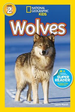 National Geographic Kids Readers: Wolves (Level 2) Animal Book