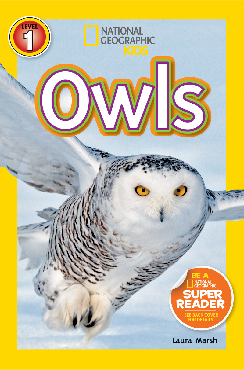 National Geographic Kids Readers: Owls (Level 1) Animal Book