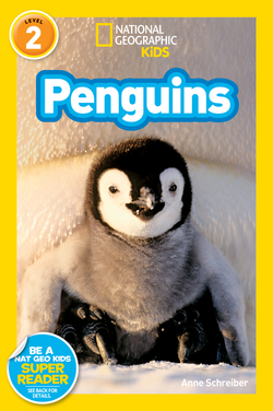 National Geographic Kids Readers: Penguins! (Level 2) Animal Book