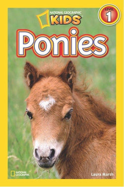 National Geographic Kids Readers: Ponies (Level 1) Animal Book