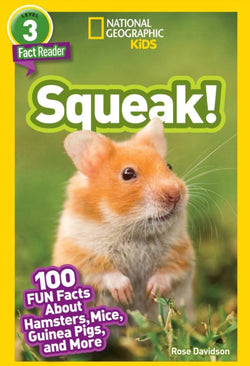 National Geographic Readers: Squeak! (Level 3) Animal Book