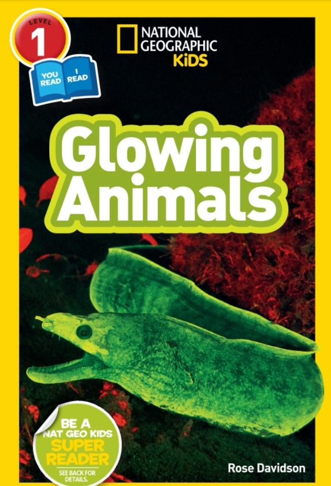 National Geographic Readers: Glowing Animals (Level 1 Co-Reader) Animal Book