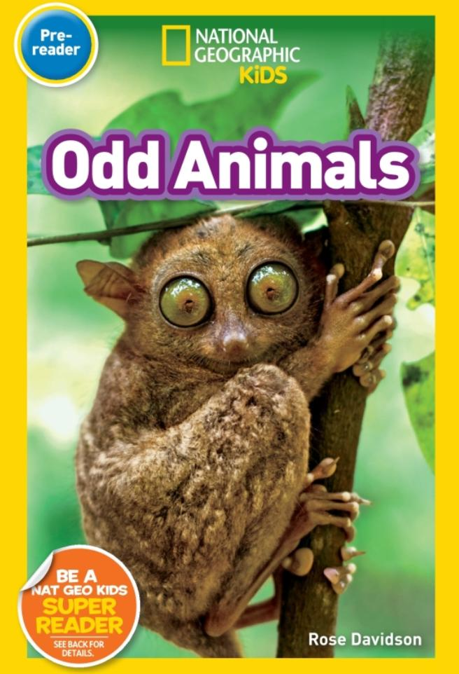 National Geographic Readers: Odd Animals (Pre-Reader) Animal Book