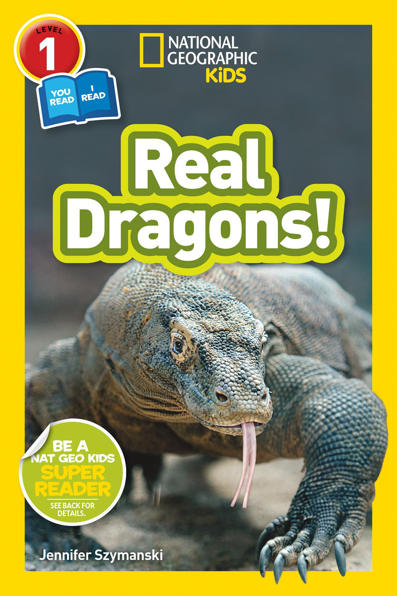 National Geographic Kids Readers: Real Dragons (Level 1 Co-Reader) Animal Book