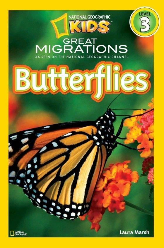 National Geographic Kids Readers: Great Migrations Butterflies (Level 3) Animal Book