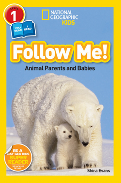 National Geographic Readers: Follow Me (Level 1 Co-Reader) Animal Book