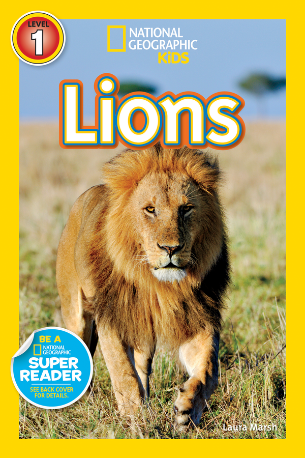 National Geographic Kids Readers: Lions (Level 1) Animal Book
