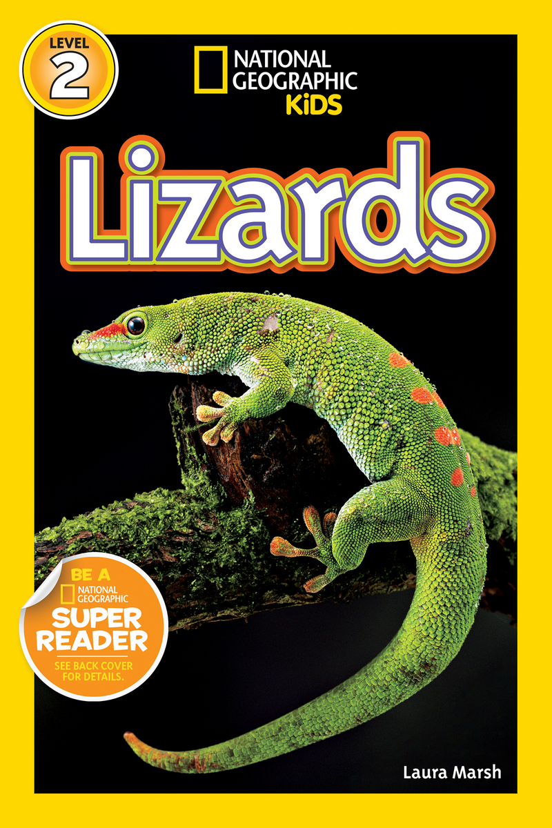 National Geographic Kids Readers: Lizards (Level 2) Animal Book