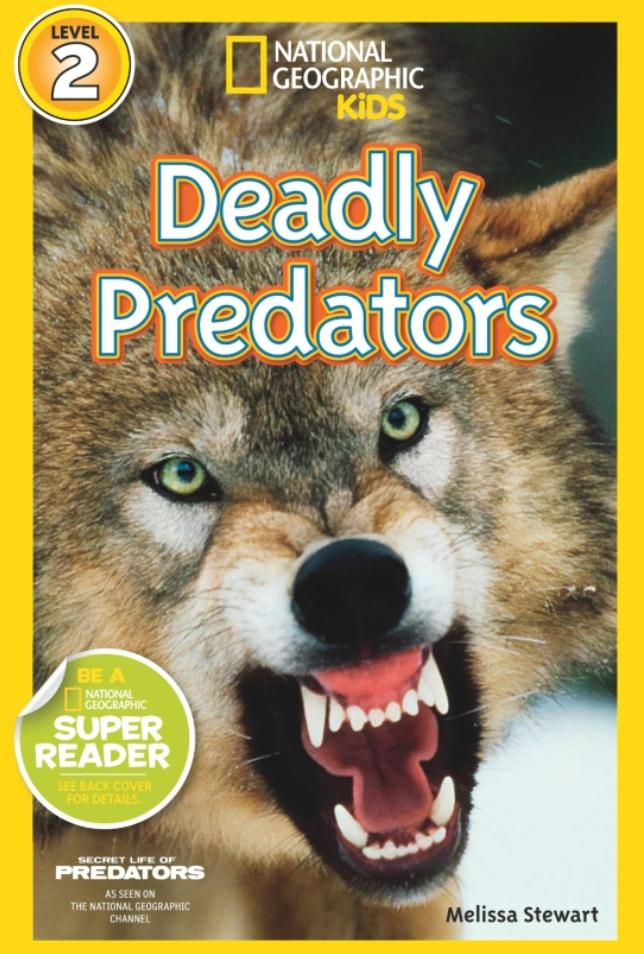 National Geographic Readers: Deadly Predators (Level 2) Animal Book