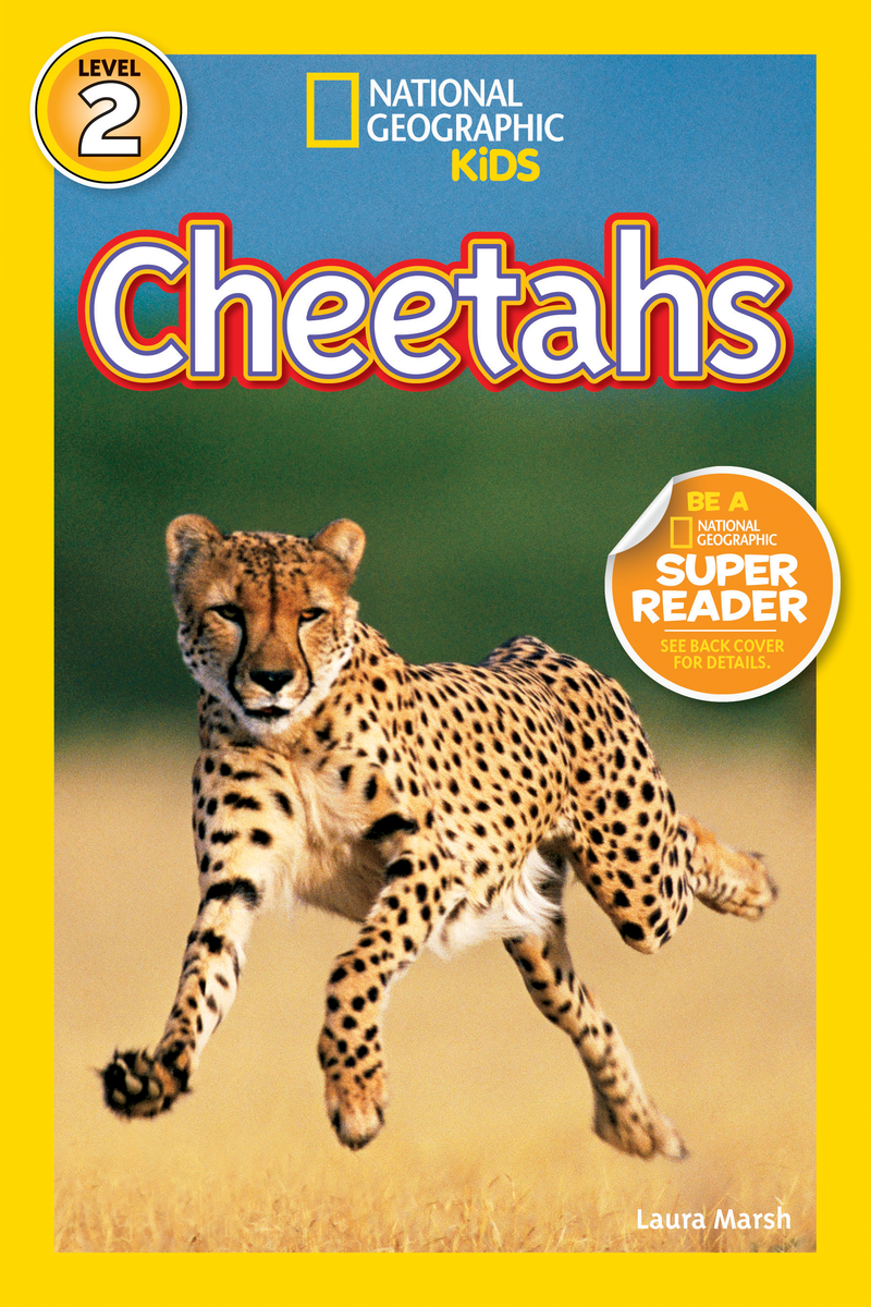 National Geographic Kids Readers: Cheetahs (Level 2) Animal Book