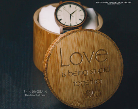Love Is Being Stupid Together | Lovers Gift Box | Upgraded Wood Box | Keepsake Box |